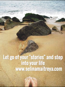 Let go of your stories!